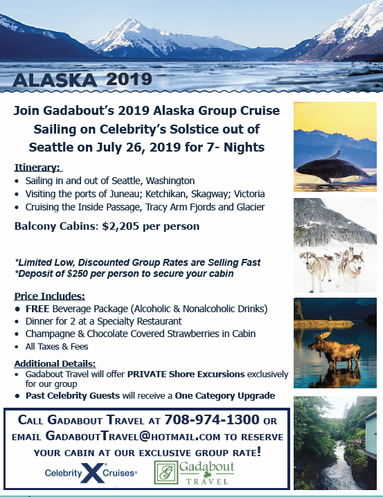 sail to alaska in 2019 with gadabout travel celebrity cruises